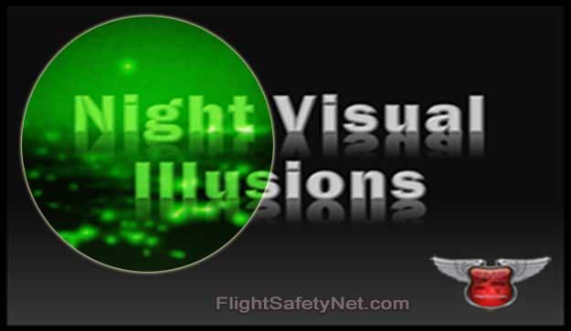11 Night Visual Illusions at FlightSafetyNet.com